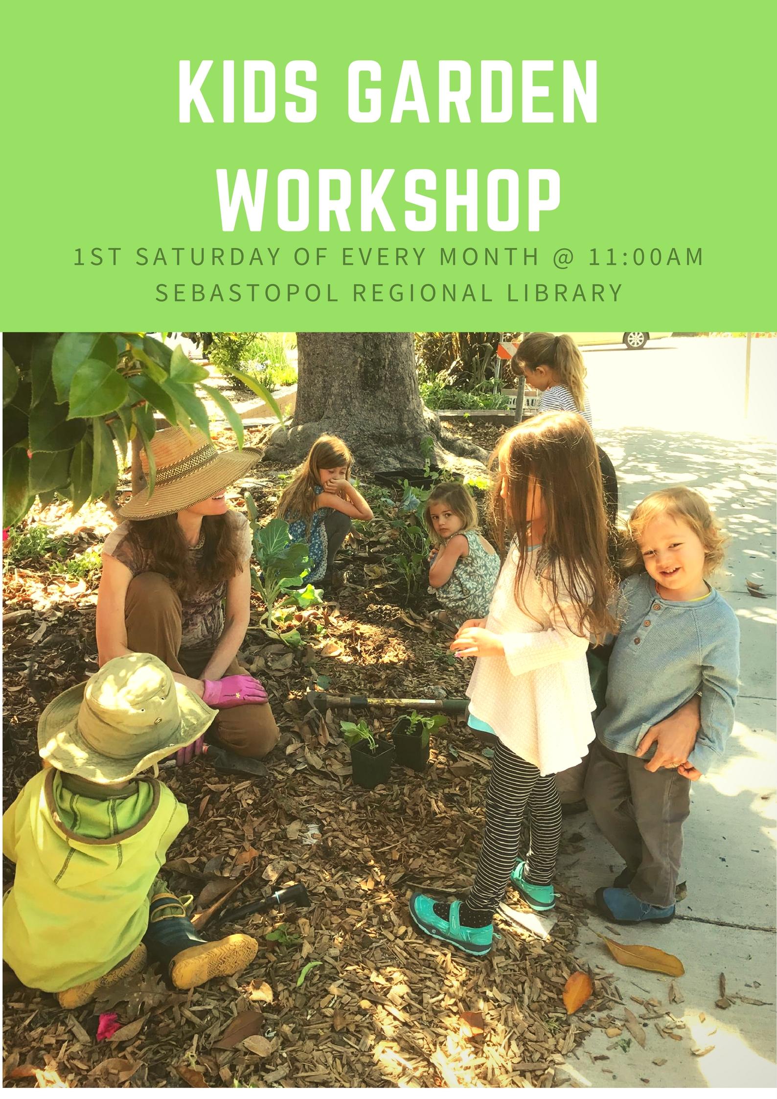 Kids Garden Workshop – What\'s Happening in Sebastopol